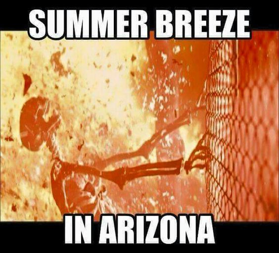 Summer breeze in Arizona feels like fire